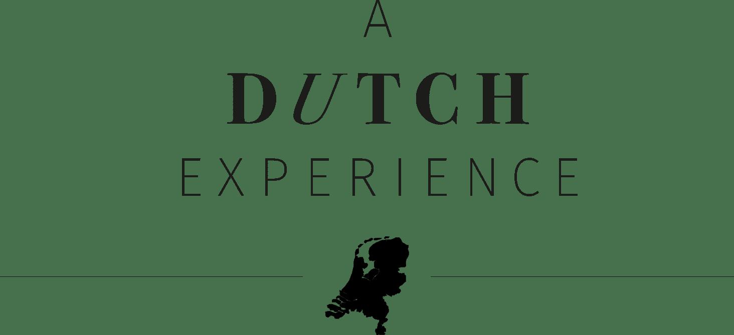 A Dutch Experience